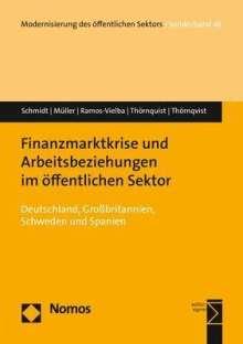 Werner Schmidt: Finanzmarktkrise und Arbeitsbeziehungen im öffentlichen Sektor, Buch