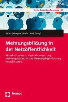 Meinungsbildung in der Netzöffentlichkeit, Buch