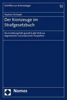 Stephan Christoph: Der Kronzeuge im Strafgesetzbuch, Buch
