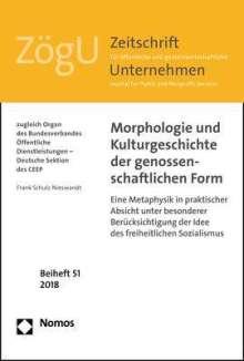 Frank Schulz-Nieswandt: Morphologie und Kulturgeschichte der genossenschaftlichen Form, Buch