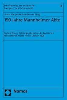 150 Jahre Mannheimer Akte, Buch
