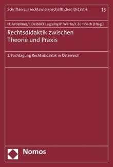 Rechtsdidaktik zwischen Theorie und Praxis, Buch