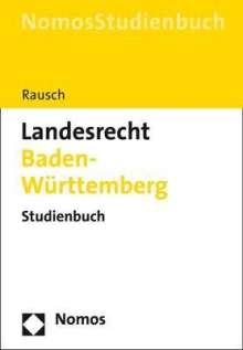 Jan-Dirk Rausch: Landesrecht Baden-Württemberg, Buch