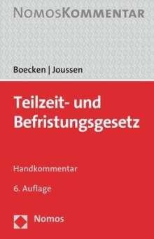 Winfried Boecken: Teilzeit- und Befristungsgesetz, Buch