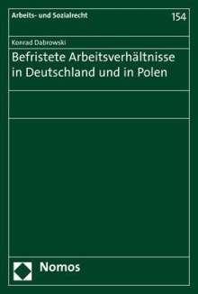Konrad Dabrowski: Befristete Arbeitsverhältnisse in Deutschland und in Polen, Buch