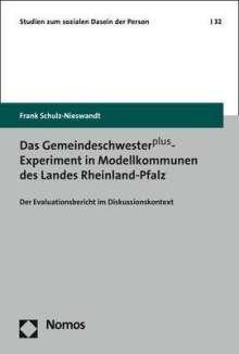 Frank Schulz-Nieswandt: Das Gemeindeschwesterplus-Experiment in Modellkommunen des Landes Rheinland-Pfalz, Buch