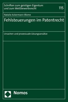 Natalie Ackermann-Blome: Fehlsteuerungen im Patentrecht, Buch