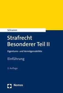 Edward Schramm: Strafrecht Besonderer Teil II, Buch