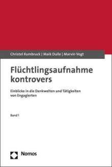 Christel Kumbruck: Flüchtlingsaufnahme kontrovers, Buch
