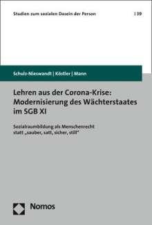 Frank Schulz-Nieswandt: Lehren aus der Corona-Krise: Modernisierung des Wächterstaates im SGB XI, Buch