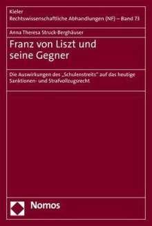 Anna Theresa Struck-Berghäuser: Franz von Liszt und seine Gegner, Buch