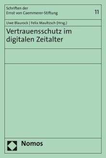 Vertrauensschutz im digitalen Zeitalter, Buch