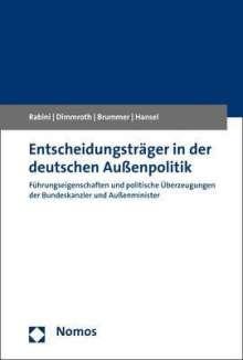 Christian Rabini: Entscheidungsträger in der deutschen Außenpolitik, Buch