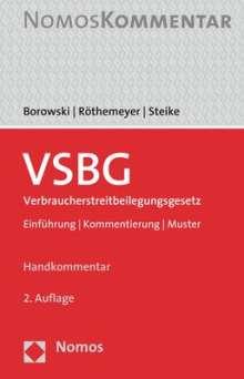 Sascha Borowski: VSBG Verbraucherstreitbeilegungsgesetz, Buch