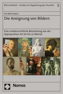 Eva-Maria Bauer: Die Aneignung von Bildern, Buch