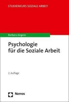 Barbara Jürgens: Psychologie für die Soziale Arbeit, Buch