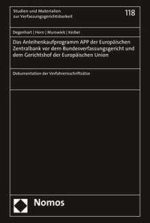 Christoph Degenhart: Das Anleihenkaufprogramm APP der Europäischen Zentralbank vor dem Bundesverfassungsgericht und dem Gerichtshof der Europäischen Union, Buch