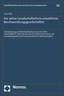 Ines Holz: Der aktive Gesellschafterkreis anwaltlicher Berufsausübungsgesellschaften, Buch