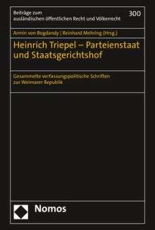 Armin von Bogdandy: Heinrich Triepel - Parteienstaat und Staatsgerichtshof, Buch