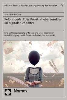 Linda Bienemann: Reformbedarf des Kunsturhebergesetzes im digitalen Zeitalter, Buch