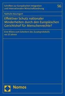Nathalie Baumgart: Effektiver Schutz nationaler Minderheiten durch den Europäischen Gerichtshof für Menschenrechte?, Buch