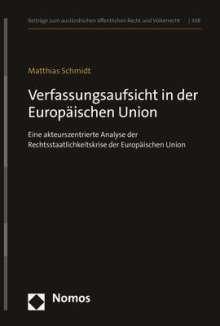 Matthias Schmidt: Verfassungsaufsicht in der Europäischen Union, Buch