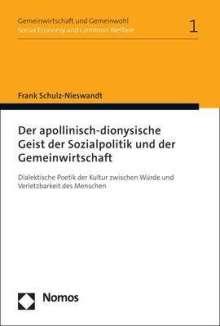 Frank Schulz-Nieswandt: Der apollinisch-dionysische Geist der Sozialpolitik und der Gemeinwirtschaft, Buch