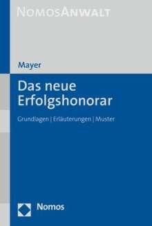 Hans-Jochem Mayer: Das neue Erfolgshonorar, Buch