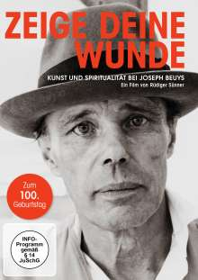 Zeige deine Wunde - Kunst und Spiritualität bei Joseph Beuys (Jubiläumsedition), DVD