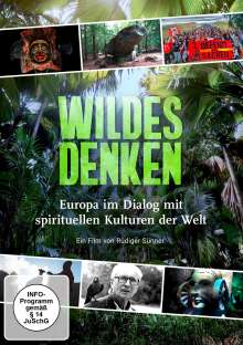 Wildes Denken - Europa im Dialog mit spirituellen Kulturen der Welt, DVD