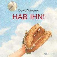 David Wiesner: Hab ihn!, Buch