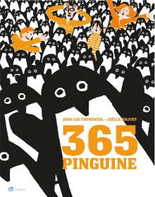Jean-Luc Fromental: 365 Pinguine, Buch