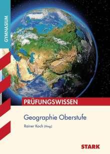 Rainer Koch: Prüfungswissen Geographie Oberstufe, Buch