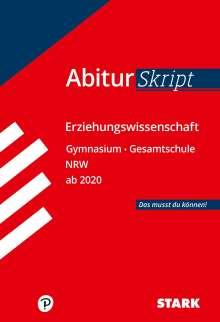 STARK AbiturSkript - Erziehungswissenschaft - NRW ab 2020, Buch