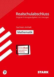 Original-Prüfungen Realschulabschluss - Mathematik - Sachsen-Anhalt, 1 Buch und 1 Diverse