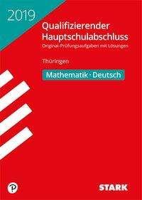 Qualifizierender Hauptschulabschluss Thüringen 2019 - Mathematik, Deutsch, Buch