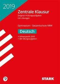 Zentrale Klausur Gymnasium Nordrhein-Westfalen 2019 - Deutsch, Buch