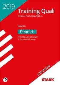 Lösungen zu Training Abschlussprüfung Quali Mittelschule Bayern 2019 - Deutsch 9. Klasse, Buch