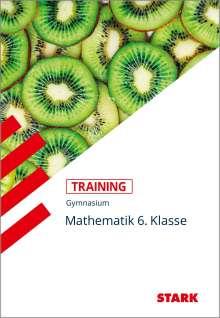 Training Gymnasium - Mathematik 6. Klasse, Buch