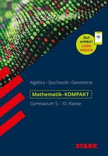 Alfred Müller: STARK Mathe-KOMPAKT Gymnasium - Grundwissen 5.-10. Klasse, Buch