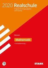 Original-Prüfungen und Training Realschule 2020 - Mathematik - Hessen, Buch