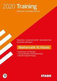 STARK Training Mittlerer Schulabschluss 2020 - Mathematik - Realschule/Gesamtschule EK/ Sekundarschule - NRW, Buch