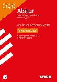 STARK Abiturprüfung NRW 2020 - Geschichte GK, Buch