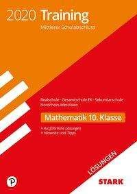 STARK Lösungen zu Training Mittlerer Schulab- abschluss 2020 - Mathematik - Realschule /Gesamtschule EK/Sekundarschule - NRW, Buch