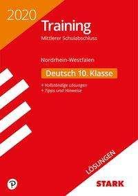 Lösungen zu Training Mittlerer Schulabschluss 2020 - Deutsch - NRW, Buch