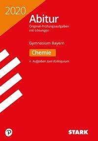 STARK Abiturprüfung Bayern 2020 - Chemie, Buch