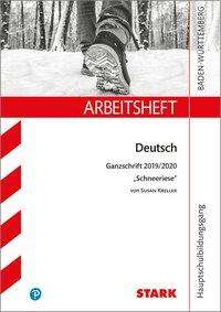 STARK Arbeitsheft Hauptschulbildungsgang - Deutsch - BaWü - Ganzschrift 2019/2020 - Susan Kreller: Schneeriese, Buch