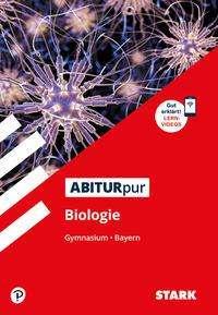 Klaus Goedeke: STARK ABITURpur Biologie - Gymnasium Bayern, Buch