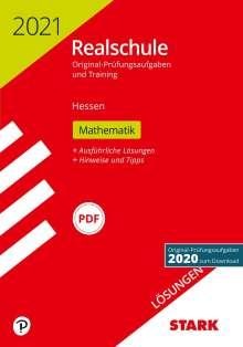 STARK Lösungen zu Original-Prüfungen und Training Realschule 2021 - Mathematik - Hessen, Buch