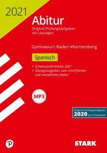 STARK Abiturprüfung BaWü 2021 - Spanisch Basis-/Leistungsfach, Buch